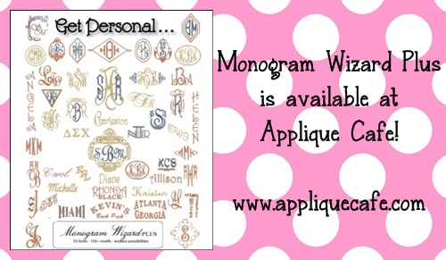 Monogram Wizard Plus and Sew What Pro | Applique Cafe Blog